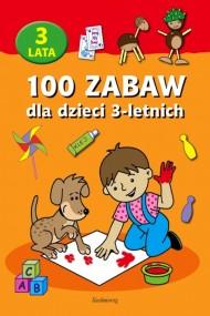 okładka 100 zabaw dla dzieci 3-letnich. Ebook | EPUB,MOBI | autor zbiorowy
