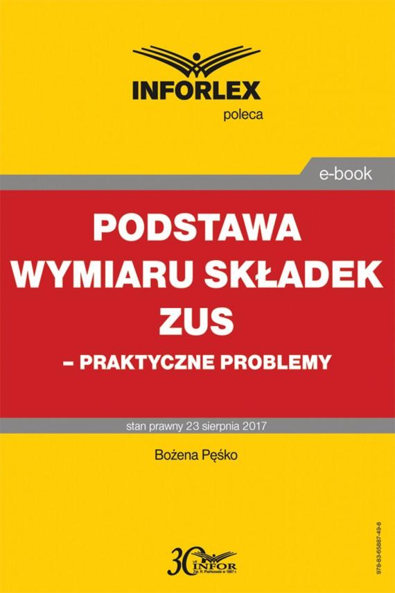 okładka Podstawa wymiaru składek ZUS – praktyczne problemyebook   PDF   Bożena Pęśko