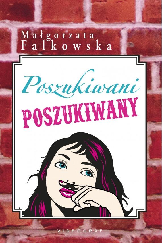 okładka Poszukiwani, poszukiwanyebook | EPUB, MOBI | Małgorzata Falkowska