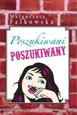 okładka Poszukiwani, poszukiwany, Ebook | Małgorzata Falkowska