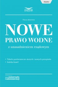 okładka Nowe Prawo wodne z uzasadnieniem rządowym. Ebook | PDF | Praca zbiorowa