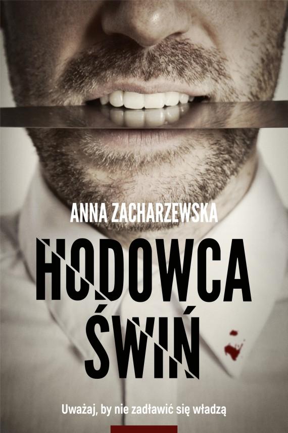 okładka Hodowca świń. Ebook   EPUB, MOBI   Anna Zacharzewska