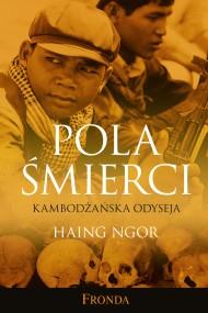okładka Pola Śmierci. Kambodżańska Odyseja, Ebook   Haing   Ngor