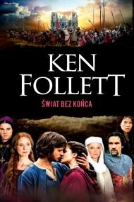 okładka Świat bez końca. Ebook | EPUB,MOBI | Ken Follett, Zbigniew A. Królicki, Grzegorz Kołodziejczyk