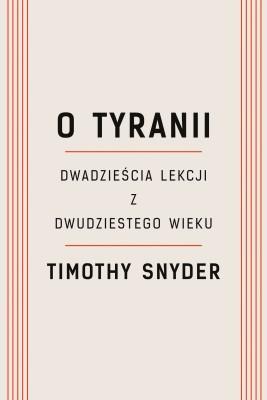 okładka O tyranii, Ebook | Timothy Snyder
