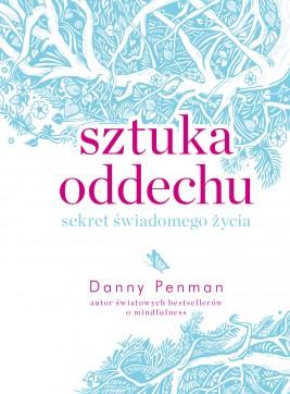 okładka Sztuka oddechu, Ebook | Danny Penman