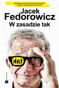 okładka W zasadzie tak. Ebook | Jacek Fedorowicz