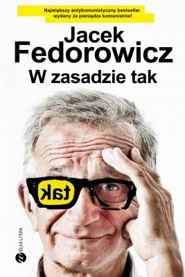 okładka W zasadzie tak, Ebook | Jacek Fedorowicz