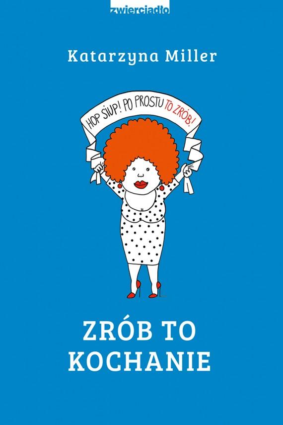 okładka Zrób to kochanieebook | EPUB, MOBI | Katarzyna Miller