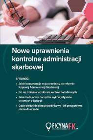 okładka Nowe uprawnienia kontrolne administracji skarbowej. Ebook | PDF | Praca zbiorowa