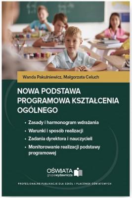 okładka Nowa podstawa programowa kształcenia ogólnego, Ebook | Małgorzata  Celuch, Wanda  Pakulniewicz