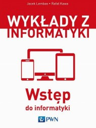 okładka Wstęp do informatyki. Ebook | papier | Jacek  Lembas, Rafał  Kawa
