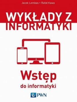 okładka Wstęp do informatyki, Ebook | Jacek  Lembas, Rafał  Kawa
