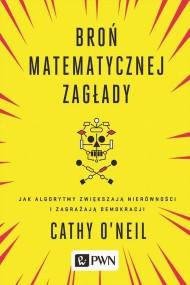 okładka Broń matematycznej zagłady, Ebook | Cathy  O'neil