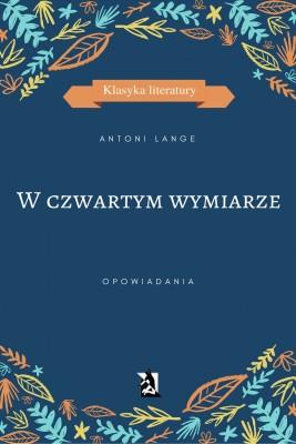 okładka W czwartym wymiarze, Ebook | Antoni Lange