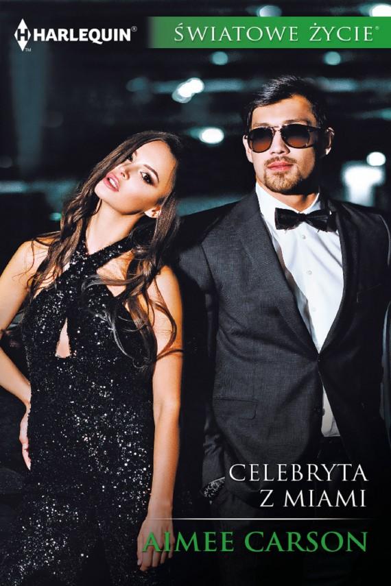 okładka Celebryta z Miamiebook | EPUB, MOBI | Aimee Carson