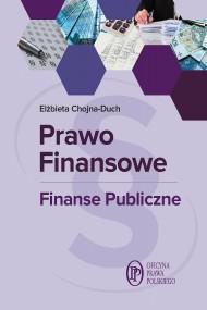 okładka Prawo finansowe Finanse publiczne. Ebook | papier | Elżbieta  Chojna-Duch