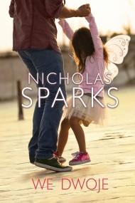 okładka We dwoje, Ebook | Nicholas Sparks, Anna Dobrzańska
