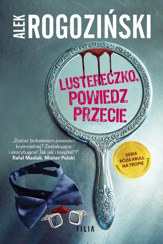 okładka Lustereczko, powiedz przecie. Ebook | EPUB, MOBI | Alek Rogoziński