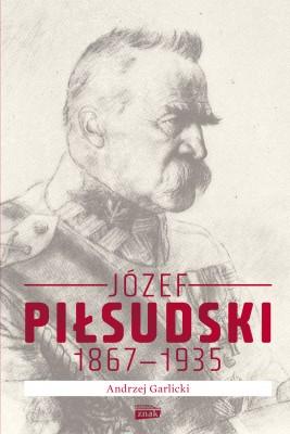 okładka Józef Piłsudski 1867-1935, Ebook | Andrzej Garlicki
