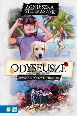okładka Odyseusze. Zemsta Królowej Piratów. Tom 3, Ebook | Agnieszka Stelmaszyk
