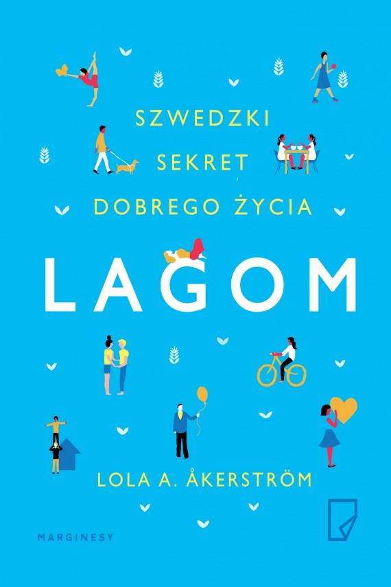 okładka Lagom. Szwedzki sekret dobrego życiaebook | EPUB, MOBI | Lola  A.  Åkerström, Natalia  Mętrak-Ruda