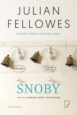 okładka Snoby, Ebook | Julian Fellowes, Barbara Kopeć-Umiastowska, Marek Gumkowski