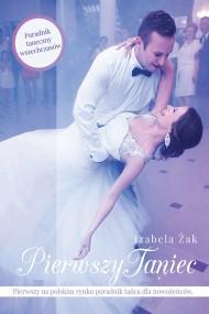 okładka Pierwszy taniec. Ebook | papier | Izabela Żak