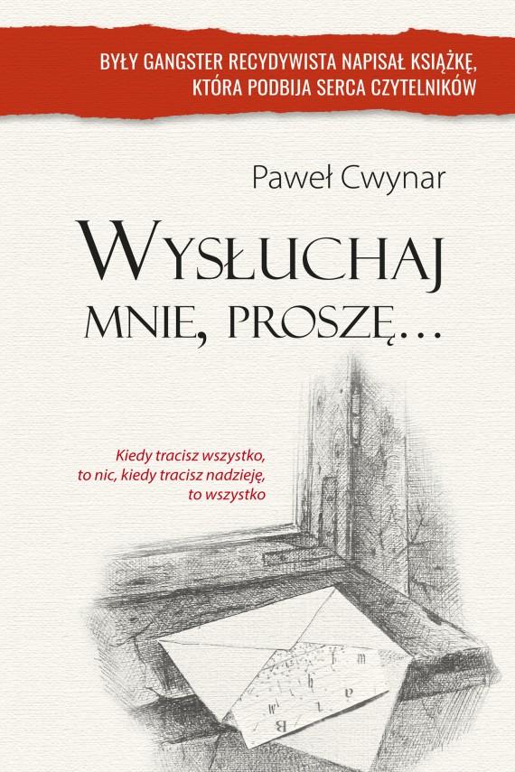 okładka Wysłuchaj mnie proszę. Ebook | EPUB, MOBI | Paweł Cwynar