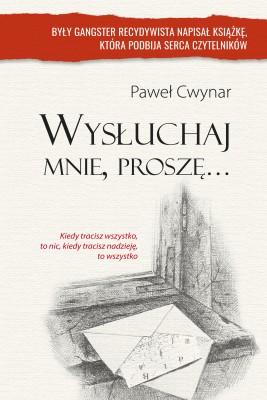 okładka Wysłuchaj mnie proszę, Ebook   Paweł Cwynar