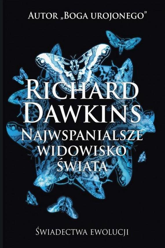 okładka Najwspanialsze widowisko świataebook | EPUB, MOBI | Richard  Dawkins