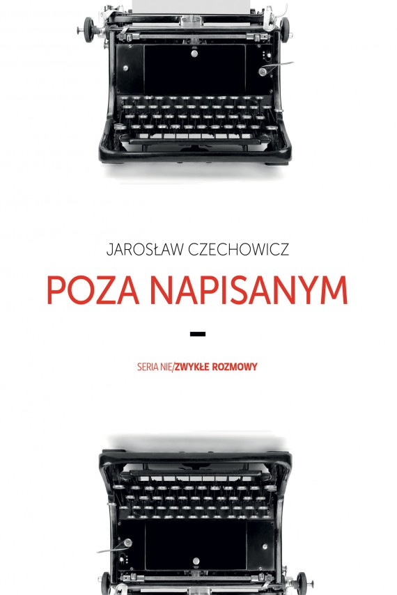 okładka Poza napisanym. Ebook | EPUB, MOBI | Jarosław Czechowicz