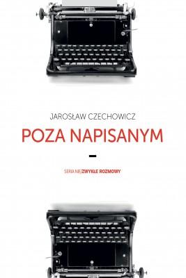 okładka Poza napisanym, Ebook | Jarosław Czechowicz