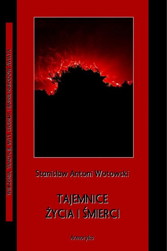 okładka Tajemnice życia i śmierciebook | PDF | Stanisław Antoni Wotowski