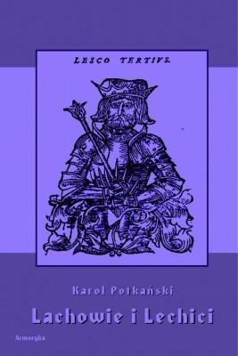 okładka Lachowie i Lechici, Ebook | Karol  Potkański