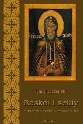 okładka Raskoł i sekty w prawosławnej Rosji, Ebook | Karol  Dębiński