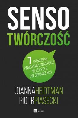 okładka Sensotwórczość, Ebook | Joanna Heidtman, Piotr Piasecki