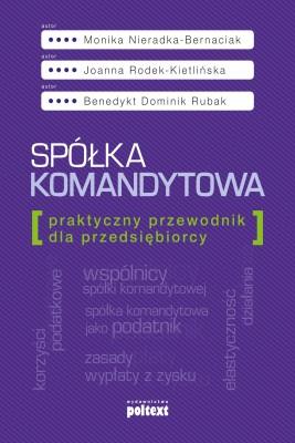 okładka Spółka komandytowa, Ebook | Monika Nieradka-Bernaciak, Joanna Rodek-Kietlińska, Benedykt Dominik Rubak