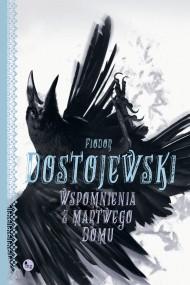 okładka Wspomnienia z martwego domu. Ebook   EPUB,MOBI   Fiodor Dostojewski