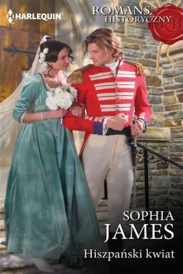 okładka Hiszpański kwiat, Ebook | Sophia James