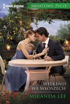okładka Weekend we Włoszech, Ebook   Miranda Lee