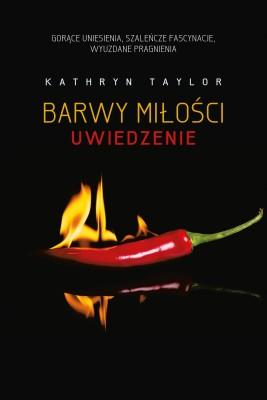 okładka Barwy miłości. Uwiedzenie, Ebook | Kathryn Taylor