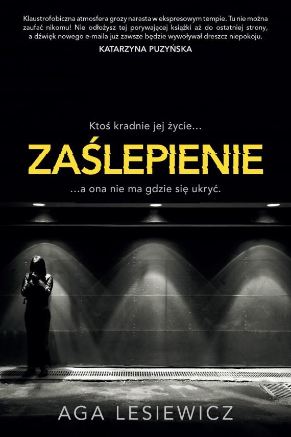 okładka Zaślepienie. Ebook   EPUB, MOBI   Michał Strąkow, Aga Lesiewicz