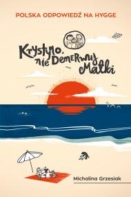 okładka Krystyno, nie denerwuj matki, Ebook | Michalina Grzesiak