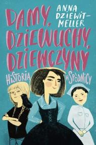 okładka Damy, dziewuchy, dziewczyny, Ebook | Anna Dziewit-Meller