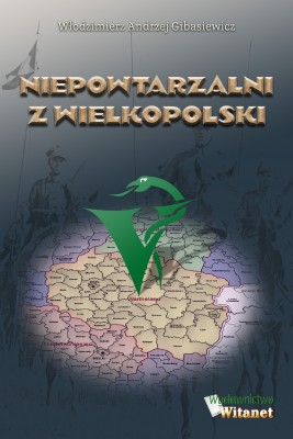 okładka Niepowtarzalni z Wielkopolski, Ebook | dr n. wet. Włodzimierz Andrzej Gibasiewicz
