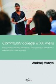 okładka Community college w XXI wieku. Ebook | papier | Andrzej Murzyn