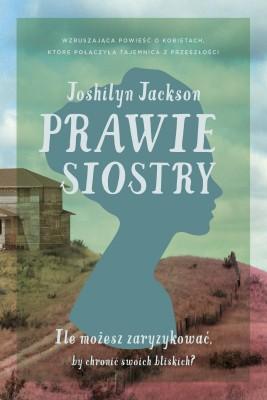 okładka Prawie siostry, Ebook   Jackson  Joshilyn
