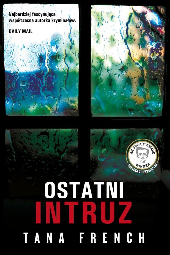 okładka Ostatni intruzebook   EPUB, MOBI   Łukasz Praski, Tana French