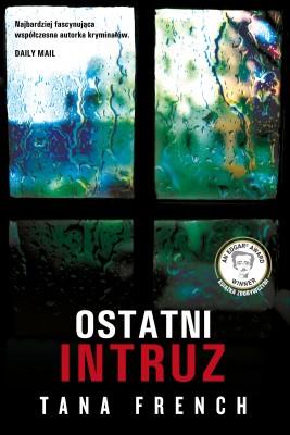 okładka Ostatni intruz, Ebook | Łukasz Praski, Tana French
